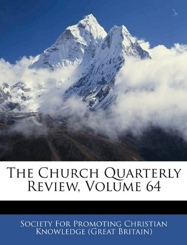 The Church Quarterly Review, Volume 64