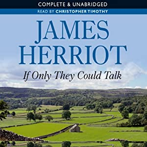 If Only They Could Talk | [James Herriot]