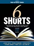 img - for Six Shorts - The finalists for the 2013 Sunday Times EFG Private Bank Short Story Award book / textbook / text book