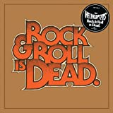 "Rock & Roll Is Deadvon ""Hellacopters"""