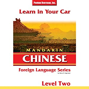Learn in Your Car: Mandarin Chinese, Level 2 | [Henry N. Raymond]