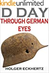 D DAY Through German Eyes - The Hidde...