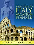 First Time to Italy Vacation Planner