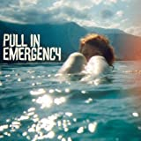 Pull In Emergencyby Pull In Emergency