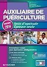 Auxiliaire de puériculture. Tests d'aptitude Epreuve orale Concours 2014 par Béal