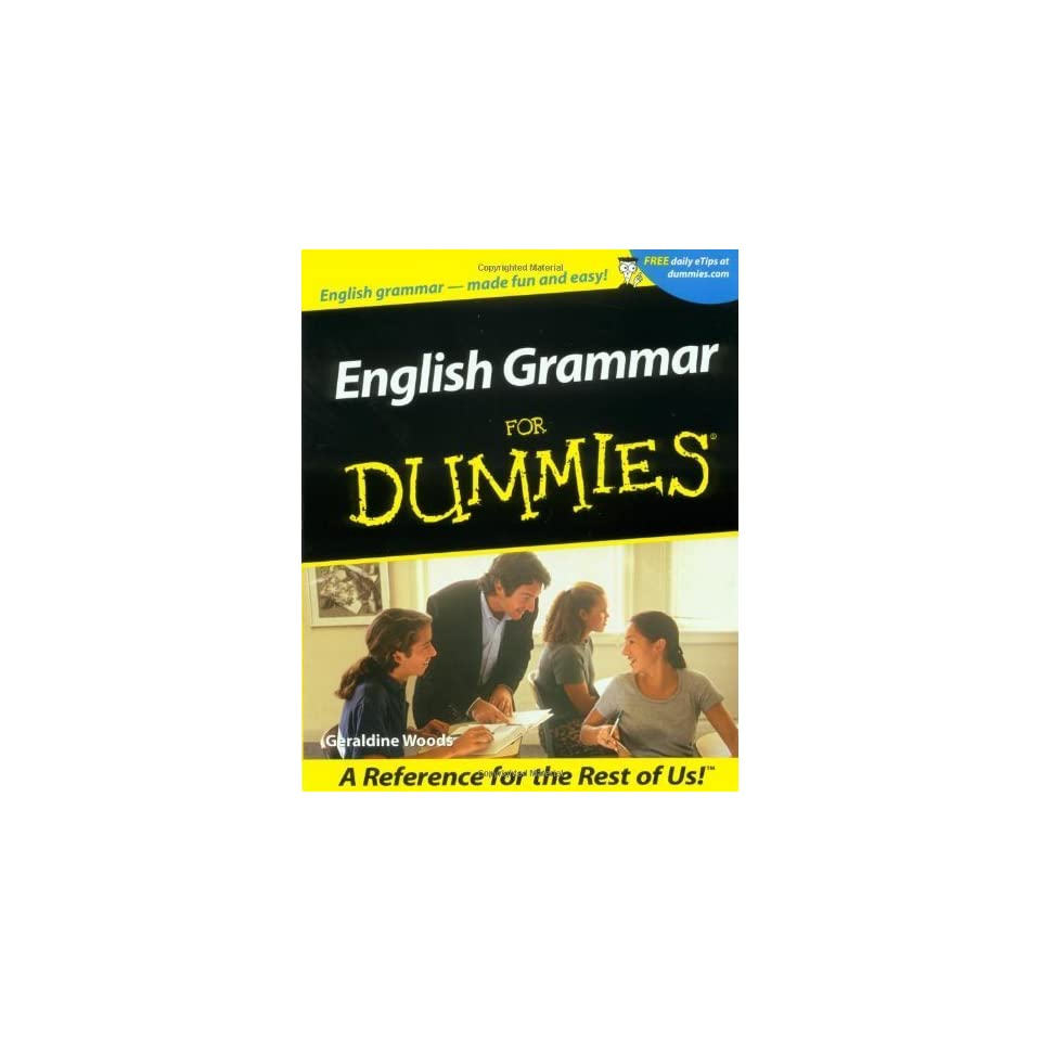 English Grammar For Dummies [Paperback] Geraldine Woods