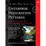 "Enterprise Integration Patterns: Designing, Building, and Deploying Messaging Solutionsvon ""Gregor Hohpe"""