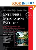 Enterprise Integration Patterns: Designing, Building, and Deploying Messaging Solutions (Addison-Wesley Signature)