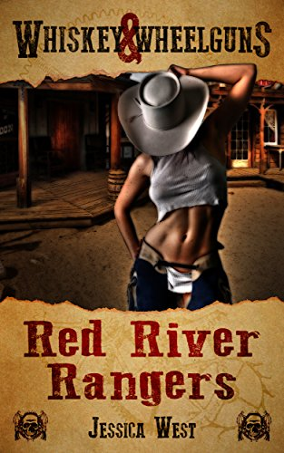 Book: Red River Rangers - A Whiskey & Wheelguns Novelette by Jessica West