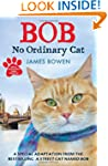 Bob: No Ordinary Cat