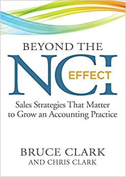 Beyond The NCI Effect: Sales Strategies That Matter To Grow An Accounting Practice