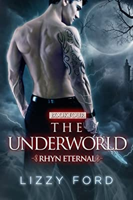 The Underworld (#4, Rhyn Eternal) (Volume 4)