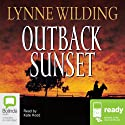 Outback Sunset (       UNABRIDGED) by Lynne Wilding Narrated by Kate Hood