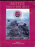 img - for Better than the Best: The Story of the Royal Newfoundland Regiment 1795-1995 book / textbook / text book