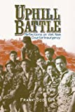 Uphill Battle: Reflections on Viet Nam Counterinsurgency (Modern Southeast Asia Series)
