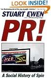PR! - A Social History of Spin