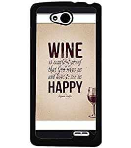 Printvisa Wine And Happiness Qoutation Back Case Cover for LG L90 Dual D410::LG L90 D405