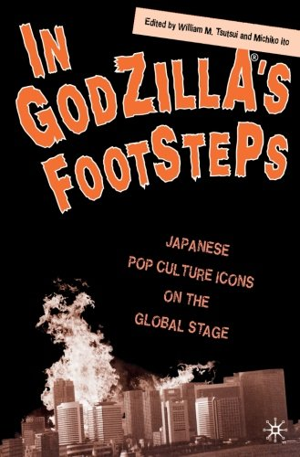 In Godzilla's Footsteps: Japanese Pop Culture Icons on...