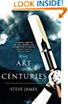 The Art of Centuries (James, Steve)