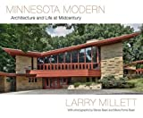 img - for Minnesota Modern: Architecture and Life at Midcentury book / textbook / text book