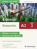 Rachel Cole Edexcel A2 Economics Student Unit Guide New Edition: Unit 3 Business Economics and Economic Efficiency