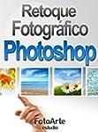 Retoque Fotogr�fico con Photoshop (Fo...