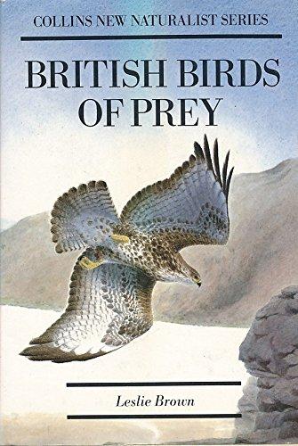 British Birds of Prey (Collins New Naturalist)