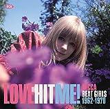 Love Hit Me! Decca Beat Girls