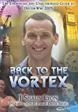 img - for Back to the Vortex: The Unoffical and Unauthorized Guide to Doctor Who 2005 book / textbook / text book