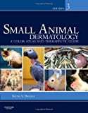 img - for Small Animal Dermatology: A Color Atlas and Therapeutic Guide, 3e [Hardcover] book / textbook / text book