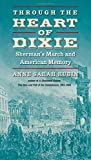 Image of Through the Heart of Dixie: Sherman's March and American Memory (Civil War America)