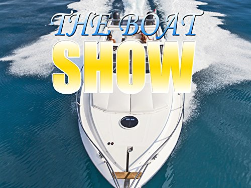 The Boat Show - Season 1