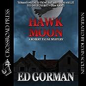 Hawk Moon - A Robert Payne Mystery: Robert Payne Mysteries | Ed Gorman