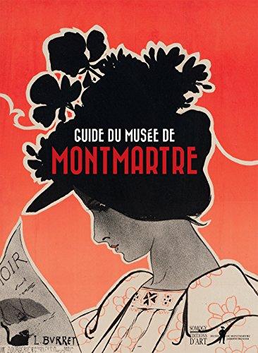 Guide du musée de Montmartre