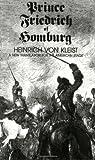 Prince Friedrich of Homburg: A New Translation for the American Stage (0811206947) by Heinrich Von Kleist