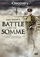 Dan Snow's Battle of the Somme