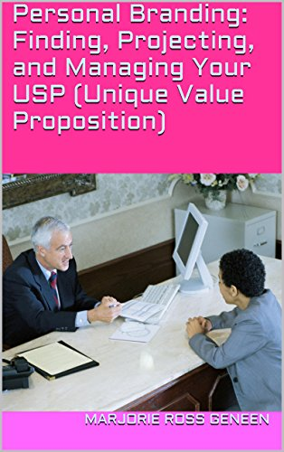 personal-branding-finding-projecting-and-managing-your-usp-unique-value-proposition-english-edition