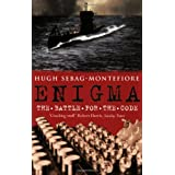 Enigma: The Battle for the Codeby Hugh Sebag-Montefiore