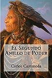 El Segundo Anillo de Poder (Spanish Edition)