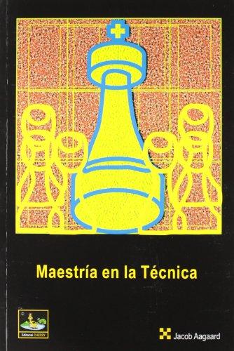 Maestria en la tecnica (Ajedrez (chessy))