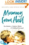 Mummy from Hell: Two Brothers. A Sadi...