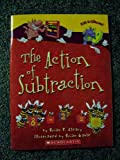 The Action of Subtraction (0545037697) by Brian P. Cleary