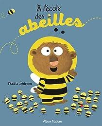 A l'école des abeilles par Shireen