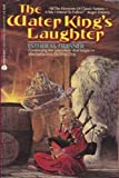 Water King's Laughter (038075410X) by Friesner, Esther M.