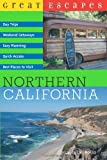 Search : Great Escapes: Northern California &#40;Great Escapes&#41;