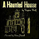A Haunted House | Virginia Woolf