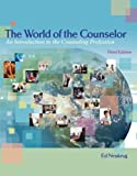img - for The World of the Counselor - An Introduction to the Counseling Profession - By Ed Neukrug (3rd, Third Edition) book / textbook / text book