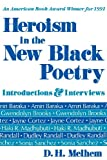 Heroism in the New Black Poetry: Introductions and Interviews (Introductions & Interviews)
