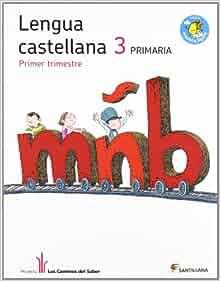 Caminos Del Saber: Lengua 3 Primaria (Spanish Edition): Varios autores