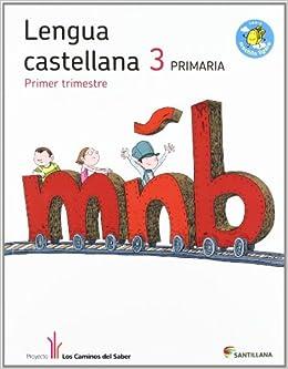 Lengua Castellana 3. Primaria -Trimestre 1, 2 y 3 Libro